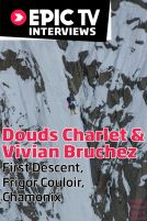 Chamonix First Descent! Douds Charlet and Vivian Bruchez, Frigor Couloir