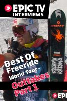 Best Of Freeride World Tour: Outtakes Part 1